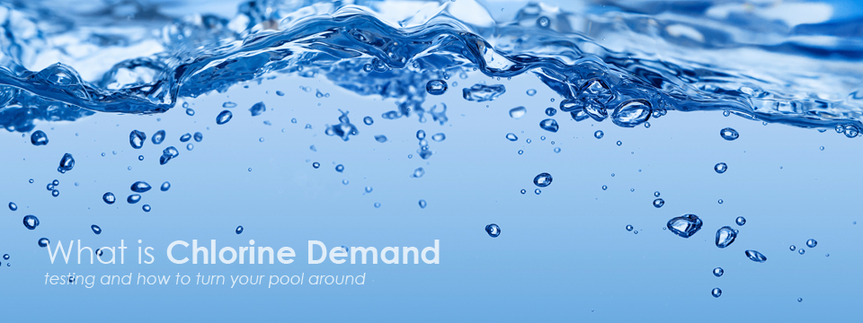 What is Chlorine Demand?